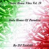 Classic House Vibes 19 - Italo House Of Paradise
