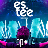 """""""es.tee Sessions"""" Episode 114"""