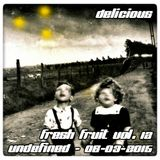 Delicious - Fresh Fruit Vol.12 - Undefined - o6-o3-2o15