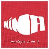 NINA Mixtape 2 de 9