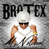 BroTex - My Notebook Listening Party Preview