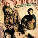 Shindig! Presents Witches Hats & Painted Chariots. Part 1: The Incredible String Band
