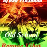 REGGAE OLD SCHOOL LOVERS ROCK - 2010- DJ GAH