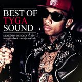 DJ So So Fresh - Best Of  Tyga