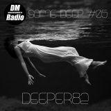 Deeper82 - Some Deep #005 on DMRadio