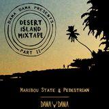 Maribou State & Pedestrian - Desert Island Mixtape Pt.II