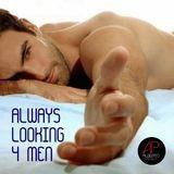 Always Looking 4 Men (Live @ Apollon)
