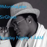 #9MonthsLater: @SirGhost 2.10.15 1-4AM
