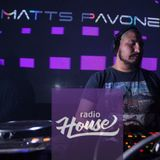 Matts Pavone @ RadioHouse Set