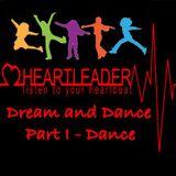 Heartleader - Dream and Dance - Part I Dance