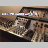 DIEZONE RADIO with ULU feat.ngt