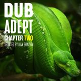 Dub Adept (chapter two)