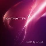 [DONTM001] N-Tone - DontMatter (2014)