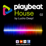 Playbeat House 02 - by Lucho Deep!