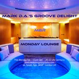 Mark D.A.'s Monday Lounge Mix 65 for MGR London, 30.01.2017