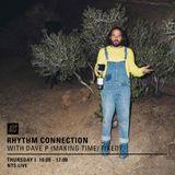 Rhythm Connection w/ Dave P - 30th June 2016