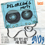 Delorean's Party 2.0 - 00's list - 18/09 - Lucci Meeting Club