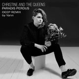 Christine And The Queens - Paradis Perdus (Deep Remix by Yann)