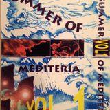 Summer of mediteria. Side A