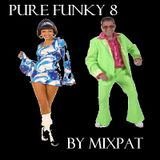 Pure Funky 8