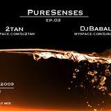 2tan - PureSenses v.2 - ep.03 - 06.July.2009 (9PM)