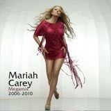 Mariah Carey Megamix 2006 - 2010
