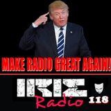 IrieRadio 118 - Make Radio Great Again!