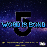 Word is Bond - 5th Anniversary Special