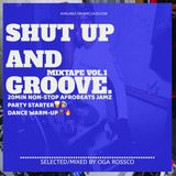 Shut up and Groove Mix VOL.1