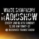 Max Martiny pres.White Symphony Radioshow 019 (+CJ Xtreme Guest Mix)