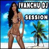 IVANCHU DJ - SESSION