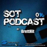 SOTPODCAST016 with BrettHit