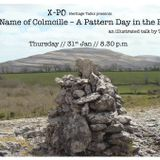 In the Name of Colmcille – A Pattern Day in the Burren: A heritage talk by Tony Kirby at the X-PO