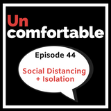 Social Distancing + Isolation