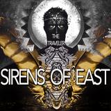 The Traveler : SIRENS OF EAST