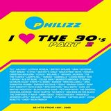 DJ Philizz - I Love The 90's Mix Vol 2 (Section The 90's Part 2)