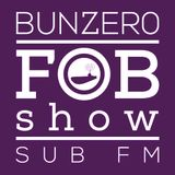 SUB FM - BunZer0 ft Mr Jo - 01 05 14