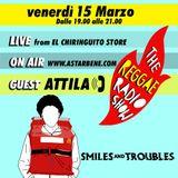 REGGAE RADIO SHOW w/ Attila & Raphael - 5th Season #17