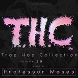 T.H.C. Trap Hop Collection Vol. 39