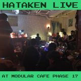 Hataken - live at Modular Cafe Phase 17
