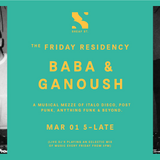 The Friday Residency Live - Baba&Ganoush - 02/03/19