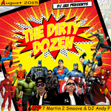 Dirty Dozen Ep.7 Ft The Superhero DJs (Martin 2 Smoove & DJ Andy P)