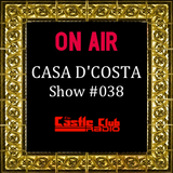 Casa D'Costa Show#038 presented by Damian D'Costa & guest mix by Diskord (24.08.13)