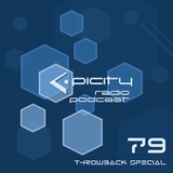 epicity's Radio Podcast Episode 79 (Throwback Special: Past to Present)