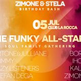 Lazy Listeners, Zimone & Ihou - The Funky All-Stars - Part 2 - live @ La Rocca 05.07.2014