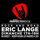ROCK & ROAD l'émission d'ERIC LANGE du 10 février 2019 sur Radio Perfecto ROCK