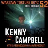 Kenny Campbell @ WTB Podcast #52