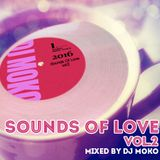 Sounds Of Love Vol.2 -DJ MOKO MIXXX -