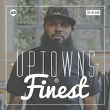 Uptowns Finest Podcast // 09.10.2014