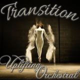 TRANSITION 025 | UPLIFTING ORCHESTRAL | PART II